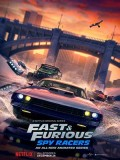 ct1355 : การ์ตูน Fast & Furious Spy Racers [พากย์ไทย] DVD 1 แผ่น