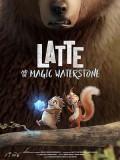ct1368 : หนังการ์ตูน Latte & the Magic Waterstone ลาเต้ผจญภัยกับศิลาแห่งสายน้ำ DVD 1 แผ่น