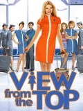 EE0288 : View From The Top นางฟ้าตะลอนฝัน DVD 1 แผ่น