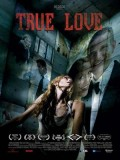 EE0523 : True Love ถ้ารัก อย่ากลัว DVD 1 แผ่น
