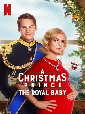 EE0692 : A Christmas Prince: The Royal Baby เจ้าชายคริสต์มาส: รัชทายาทน้อย DVD 1 แผ่น