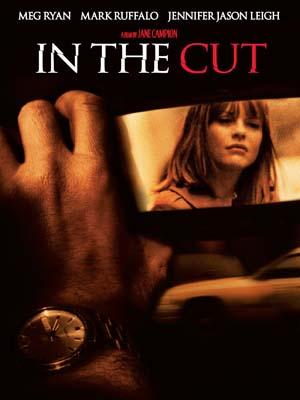 EE0743 : In the Cut ตัดไม่ขาด พิศวาสฆาตกร (2003) DVD 1 แผ่น