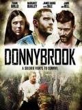 EE3328 : Donnybrook ดอนนี่บรูก ต่อยเป็นหยุดตาย (2018) DVD 1 แผ่น