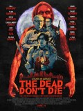 EE3339 : The Dead Don't Die (2019) (ซับไทย) DVD 1 แผ่น