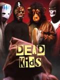 EE3379 : Dead Kids (2019) DVD 1 แผ่น