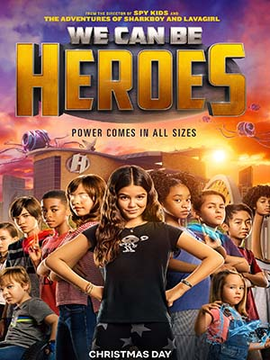EE3531 : We Can Be Heroes รวมพลัง เด็กพันธุ์แกร่ง (2020) DVD 1 แผ่น
