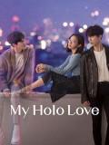 Krr1872 : ซีรีย์เกาหลี My Holo Love วุ่นรักโฮโลแกรม (พากย์ไทย) DVD 3 แผ่น