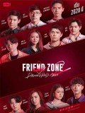 St1928 : Friend Zone 2 Dangerous Area DVD 4 แผ่น