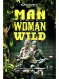 ft100 : สารคดี  MAN WOMAN WILD พากษ์ไทย1 แผ่นจบ