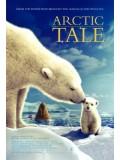 ft027 :สารคดี Arctic Tale มหัศจรรย์ชีวิตโลกน้ำแข็ง  1 แผ่น