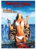 EE1224 : หนังฝรั่ง Dead Sea อสูรทะเลมรณะ DVD 1 แผ่น